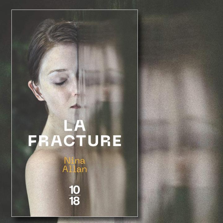 La fracture, Nina Allan