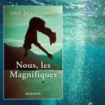 Nous, les magnifiques par Julie de Lestrange