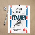 L'examen, Sylvain Neuvel