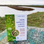 Intérêts nutritionnels des plantes sauvages, Florence Foucaut